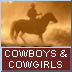 Cowboys & Cowgirls